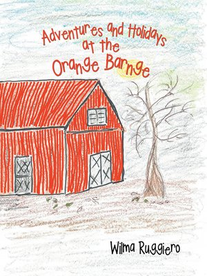 cover image of Adventures and Holidays at the Orange Barnge