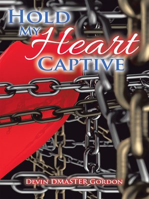 cover image of Hold My Heart Captive