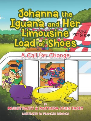 cover image of Johanna the Iguana and Her Limousine Load of Shoes