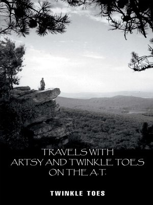 cover image of Travels with Artsy and Twinkle Toes on the A.T.