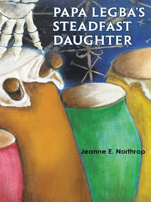 cover image of Papa Legba's Steadfast Daughter