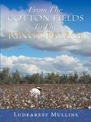 cover image of From the Cotton Fields to the King's Palace