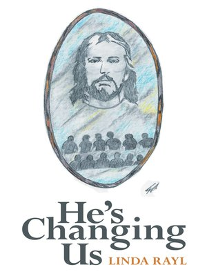 cover image of He's Changing Us