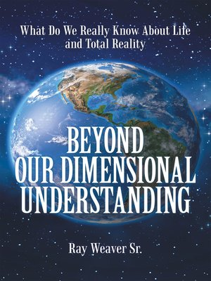 cover image of Beyond Our Dimensional Understanding
