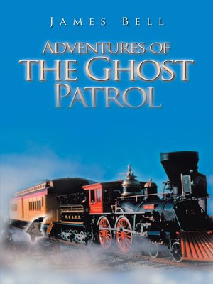 cover image of Adventures of the Ghost Patrol