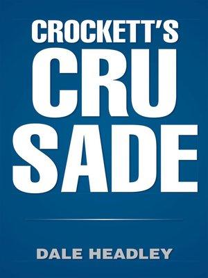 cover image of Crockett's Crusade