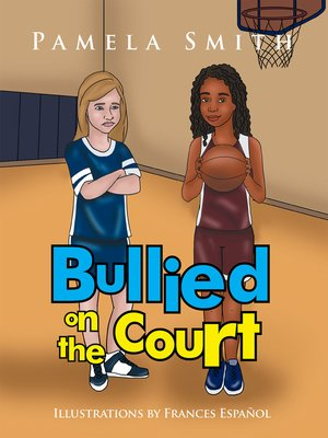 cover image of Bullied on the Court