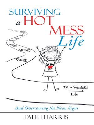 cover image of Surviving a Hot Mess Life