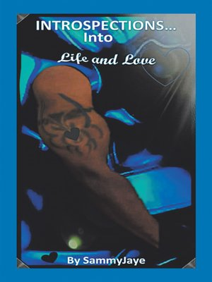 cover image of Introspections into Life and Love