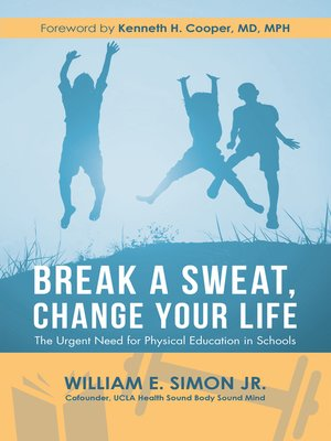 cover image of Break a Sweat, Change Your Life