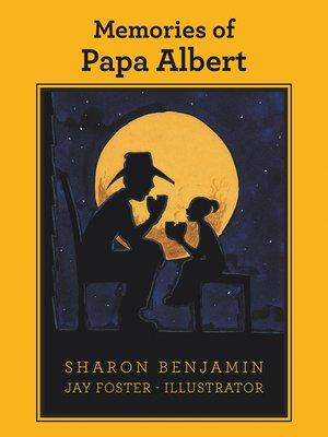 cover image of Memories of Papa Albert