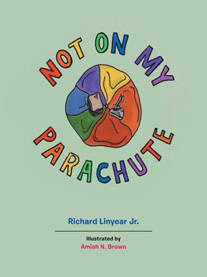 cover image of Not on My Parachute