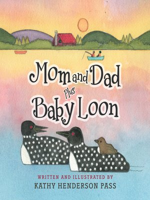 cover image of Mom and Dad Plus Baby Loon