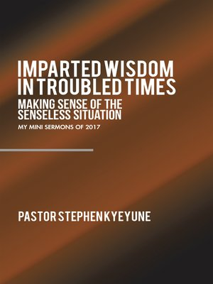 cover image of Imparted Wisdom in Troubled Times