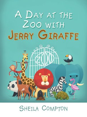 cover image of A Day at the Zoo with Jerry Giraffe