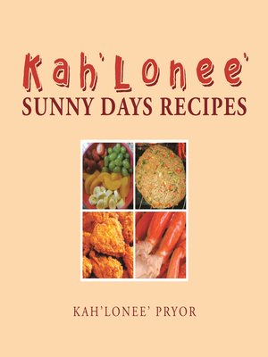 cover image of Kah'Lonee' Sunny Days Recipes