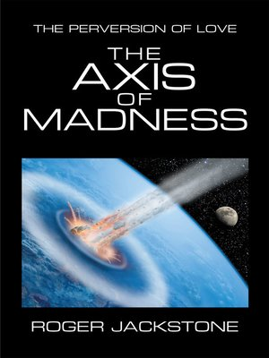 cover image of The Axis of Madness