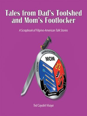 cover image of Tales from Dad's Toolshed and Mom's Footlocker