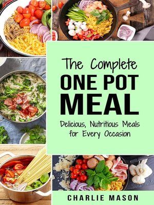 cover image of One Pot Cookbook One Pot Meals Delicious One Pot Cooking Nutritious Meals One Pot Cooking Recipe Book