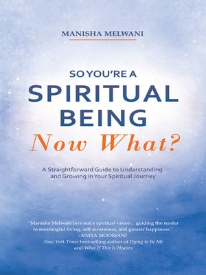 cover image of So You'Re a Spiritual Being—Now What?