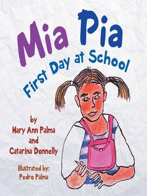 cover image of Mia Pia First Day at School