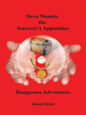 cover image of Devo Mannix the Sorcerer'S Apprentice