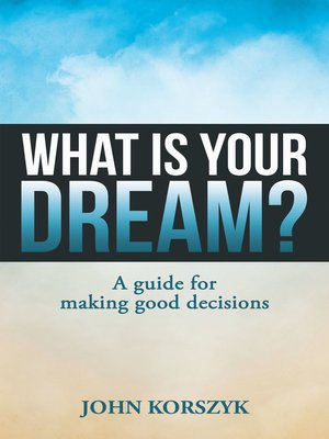 cover image of What Is Your Dream?