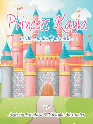 cover image of Princess Kayla in the Magical Adventure