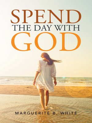 cover image of Spend the Day with God