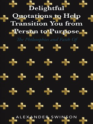 cover image of Delightful Quotations to Help Transition You from Person to Purpose