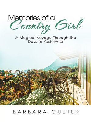 cover image of Memories of a Country Girl