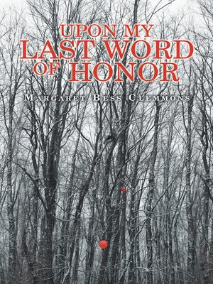 cover image of Upon My Last Word of Honor