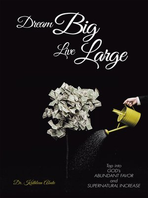 cover image of Dream Big Live Large