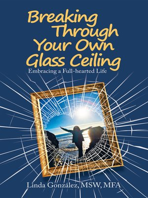 cover image of Breaking Through Your Own Glass Ceiling