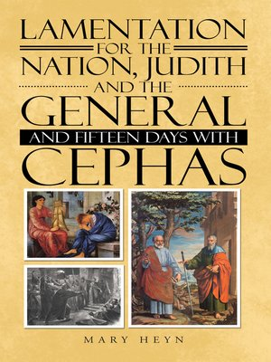cover image of Lamentation for the Nation, Judith and the General and Fifteen Days with Cephas
