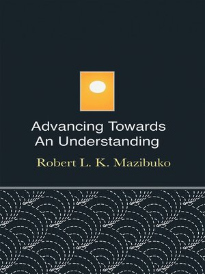 cover image of Advancing Towards an Understanding