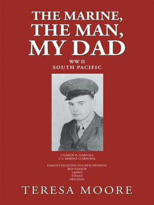 cover image of The Marine, the Man, My Dad