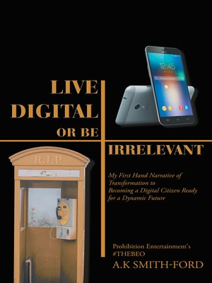 cover image of Live Digital or Be Irrelevant