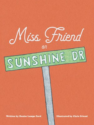 cover image of Miss Friend on Sunshine Dr