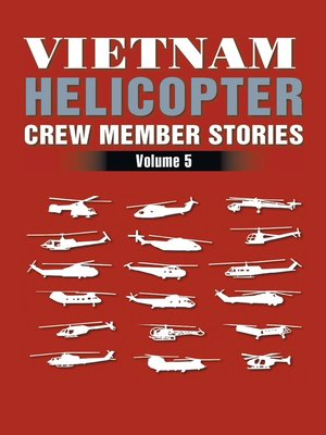 cover image of Vietnam Helicopter Crew Member Stories