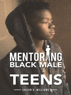 cover image of Mentoring Black Male Teens