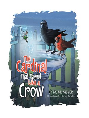 cover image of The Cardinal That Cawed  Like a Crow