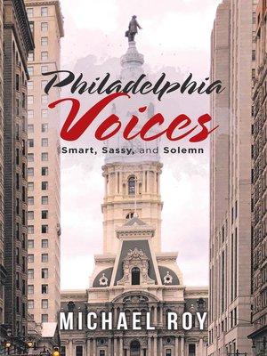 cover image of Philadelphia Voices