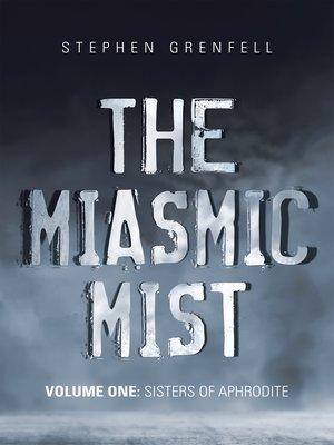 cover image of The Miasmic Mist