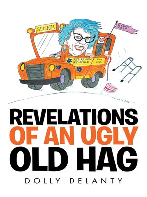 cover image of Revelations of an Ugly Old Hag