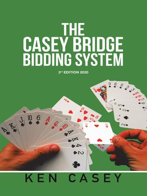 cover image of The Casey Bridge          Bidding System