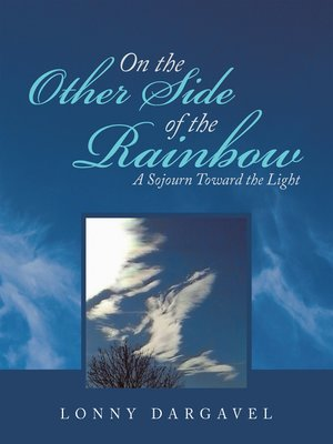 cover image of On the Other Side of the Rainbow