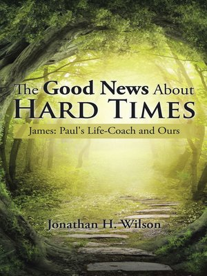 cover image of The Good News About Hard Times