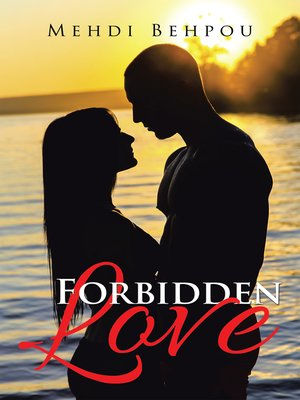cover image of Forbidden Love