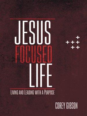cover image of Jesus Focused Life